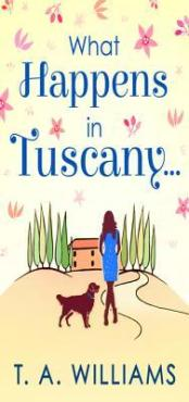 What Happens in Tuscany