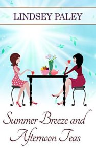 Summer Breeze & Afternoon Teas