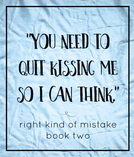 Right Kind of Mistake QuoteTWO